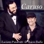 Luciano Pavarotti & Lucio Dalla